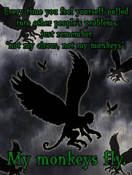Not My Circus Not My Mokeys