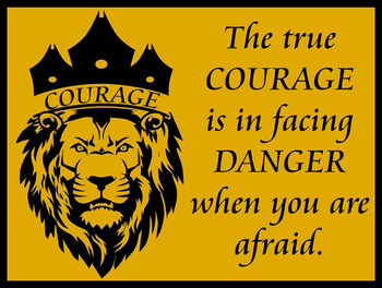 Cowardly Lion Courage Quote