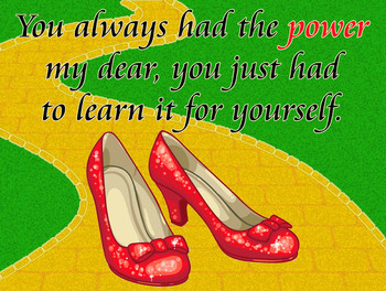 Ruby Red Slippers Shoe Quote