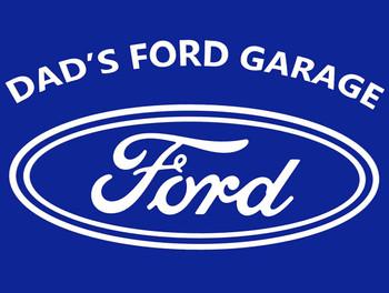 Dad's Ford Garage Metal Sign