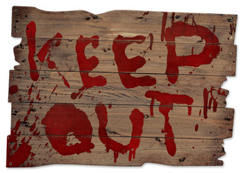 Keep Out Bloody Wood Metal Sign
