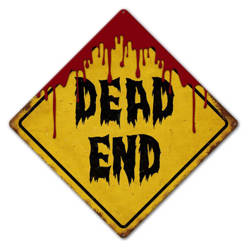 Bloody Dead End Road Sign