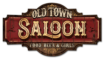 Old town Saloon Food,Beer, & Girls