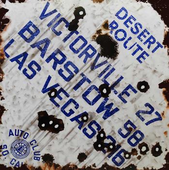 Desert Route Victorville to Las Vegas - Auto Club So. Cal Rustic Sign