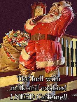 Santa, Give Me the Caffeine Metal Sign