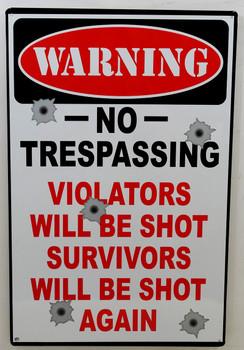 Warning No Trespassing