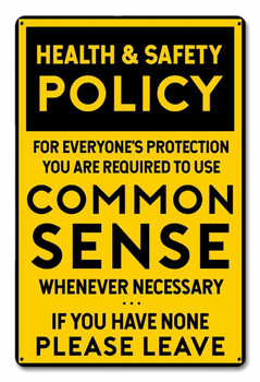 Common Sense Policy Metal Sign