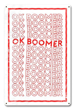 OK Boomer Red and White Image Sign