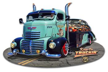 Keep on Truckin' Plasma Cut Metal Sign