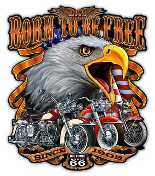 Born to Be Free Motorcycle Plasma Cut Metal Sign