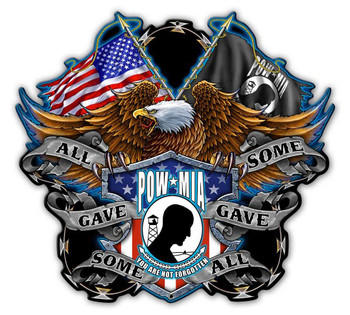 POW MIA All Gave Some, Some Gave All