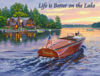 Life is Better on the Lake  by Darrell Bush