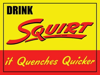 Drink Squirt Metal Sign