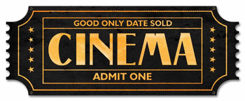 Cinema Ticket Metal Sign