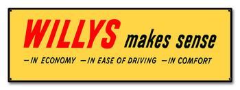 Willys Make Sense Metal Sign