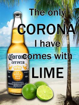 Corona Comes with Lime