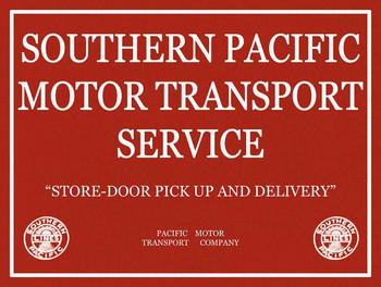 Southern Pacific Motor Transport Service Metal Sign