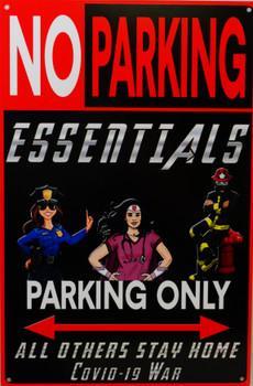 No Parking / Essentials Only Metal Sign
