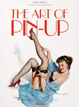 The Art of Pin-Up by Dian Hanson New Hardcover