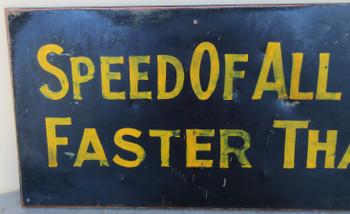 Speed of all Vehicles Original Metal Sign Marty Mummert