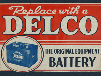 Delco Battery Metal Sign