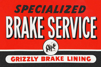 Grizzly Brake Lining Metal Sign