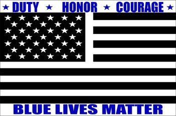 Blue Lives Matter - Duty Honor Courage