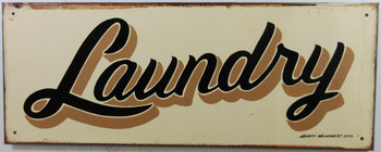 Laundry Original Metal Sign Hand Painted Marty Mummert