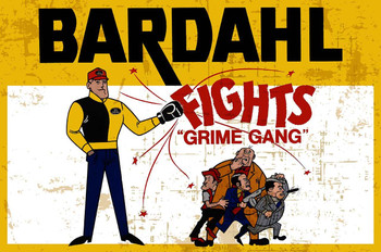 Bardahl Fights the Grime Gang - Rustic