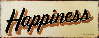 """Happiness Rustic Metal Sign 18"""" x 7"""""""