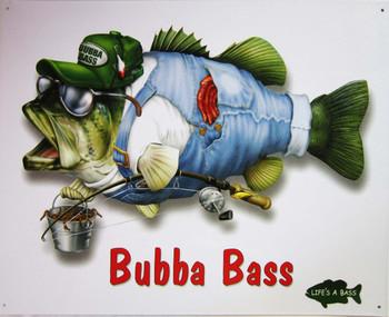 Bubba Bass Metal Sign (disc) Metal Sign
