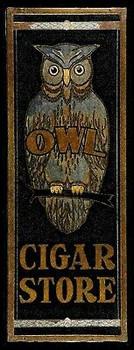 Owl Cigar Store, Smoking. Smoke Shop Metal Sign