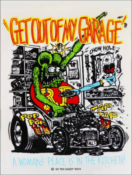 Ge Out of My Garage Rat Fink Metal Sign