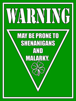 Warning Shenanigans and Malarky