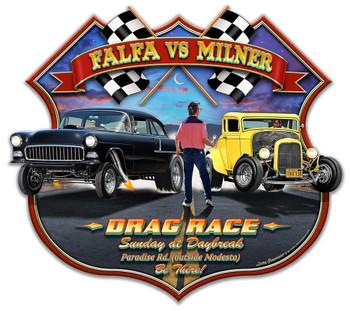 Falfa vs Milner Drag Race Plasma Cut Metal Sign