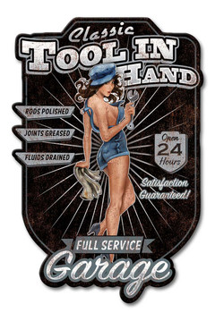Tool in Hand Full Service Garage Pin Up Mechanic Metal Sign
