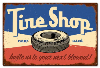 Tire Shop New and Used Metal Sign