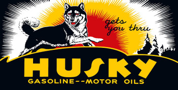 Husky Gasoline Gets You, Retro Gas and Oil Metal Sign