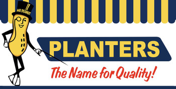 Planters Peanuts The Name of Quality Metal Sign
