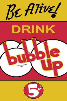 Be Alive rink Bubble Up Soda Metal Sign