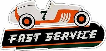 Fast Service Auto Racer Plasma Cut Metal Sign