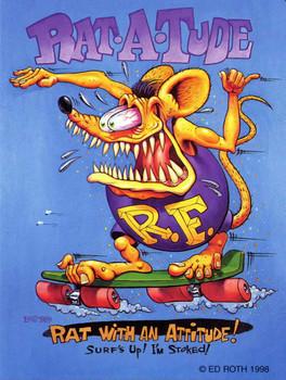 Rat With An Attitude, Rat-a-tude Rat Fink Metal Sign