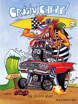 Cruisin' Chevy I'm Stoked Man! Rat Fink Metal Sign