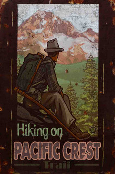 Hiking On Pacific Crest Metal Sign