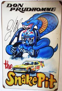 "Don Prudhomme ""Snake Pit"" Autographed Metal Sign"