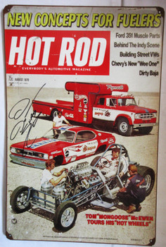 "Hot Rod Magazine Tom ""Moongoose"" McEwen Autographed Metal Sign"