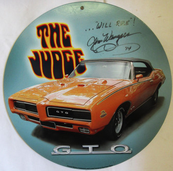 The Judge Metal Sign Autographed by Jim Wagner
