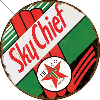 Rustic Sky Chief Texaco Round Metal Sign