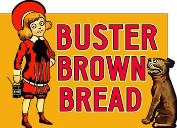 Buster Brown Bread Metal Sign
