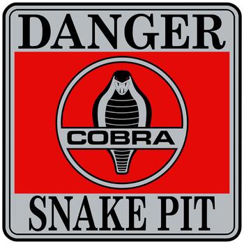 Danger Cobra Snake Pit Metal Sign